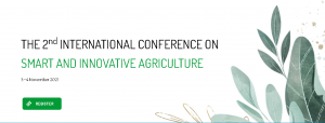 THE 2nd INTERNATIONAL CONFERENCE ON SMART AND INNOVATIVE AGRICULTURE